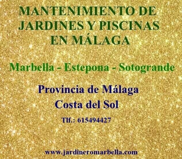 JARDINERÍA ESTEPONA JARDINERO MARBELLA JARDINERÍA SOTOGRANDE JARDINERO MÁLAGA JARDINERÍA MARBELLA MANTENIMIENTO JARDINES Y PISCINAS